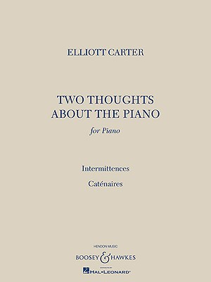 Two Thoughts About the Piano By Carter, Elliott (COP)