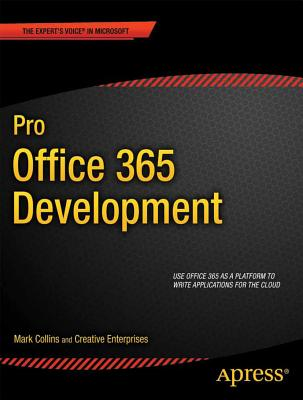 Pro Office 365 Development By Collins, Mark J.