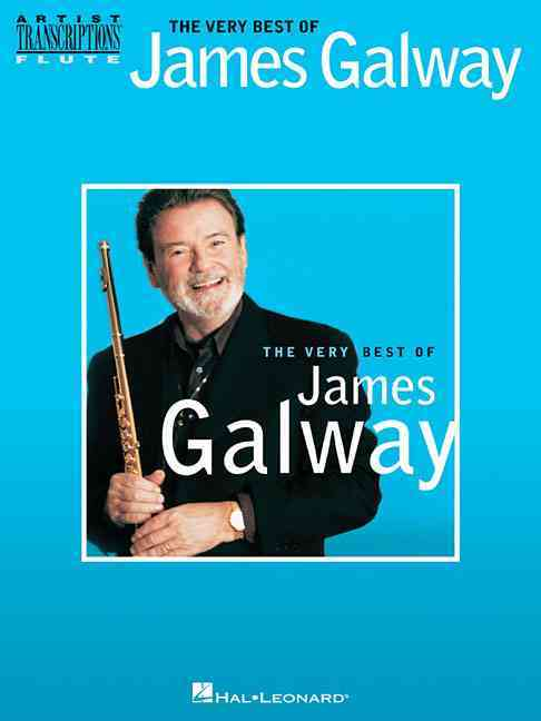 The Very Best of James Galway By Galway, James (CRT)