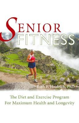 Senior Fitness By Heidrich, Ruth E.